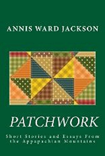 Patchwork: Short Stories and Essays of the Appalachian Mountains (English Edition)