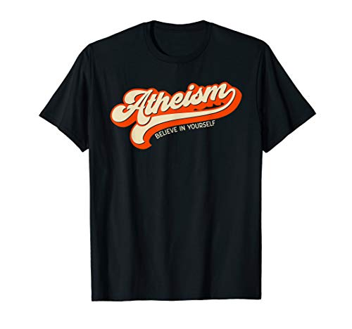 Atheismus Believe In Yourself Vintage Distressed Atheist T-Shirt