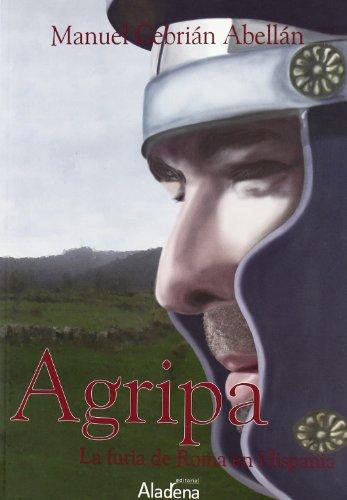 Agripa - La Furia De Roma En Hispania