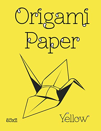 """Origami Paper: Origami Designs YELLOW 8.5""""x11"""" 50 Pages (Craft Paper) (Stocking Stuffers) (Solid Paper) (Scrapbooking)"""