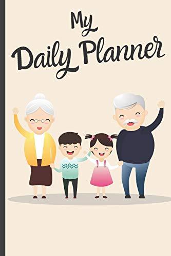 Daily Planner For Senior Citizens Elderly - My Daily Planner: Funny Elderly...