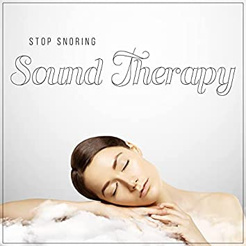 Stop Snoring Sound Therapy: Before Sleep Meditation Exercises for Deep and Healthy Sleep