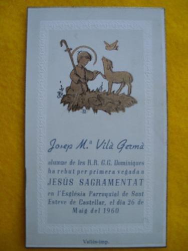 Antiguo Recordatorio - Old Reminder : PRIMERA COMUNIÓN Josep Mª Vila Germa - San Esteban de Castellar del Valles