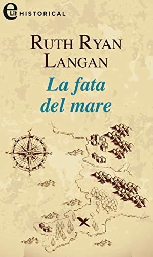 La fata del mare (eLit) (Le signore del mare Vol. 3) di [Ruth Langan]