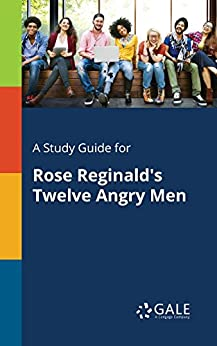 A Study Guide for Rose Reginald's Twelve Angry Men (Drama for Students) by [Cengage Learning Gale]