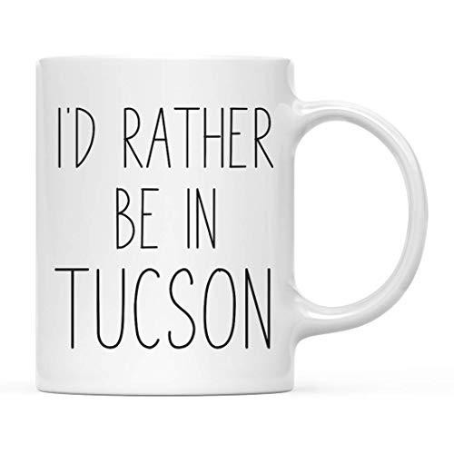 N / A Geschenk für eine Kaffeetasse in der US-Stadt, ich wäre eher in Tucson, Arizona, 1er-Pack, Fernstudium, das im Ausland studiert