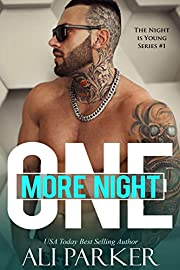 One More Night: A Bad Boy Romance (The Night Is Young Book 1)