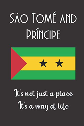 Sao Tome And Principe It's Not Just A Place It's A Way...