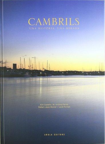 Cambrils, Una Historia, Una Mirada (Fora de col·lecció)