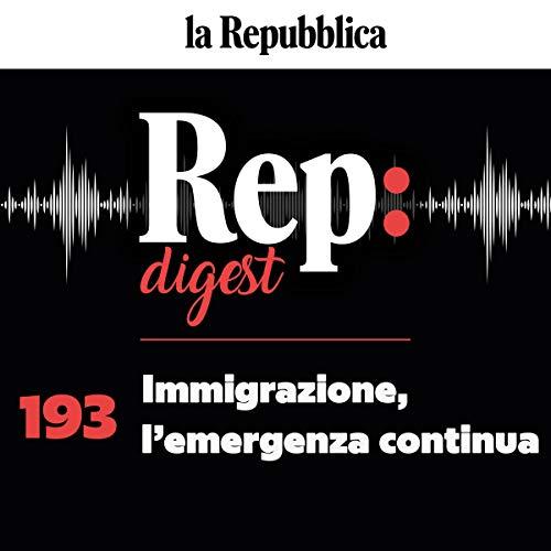 Couverture de Immigrazione, l'emergenza continua