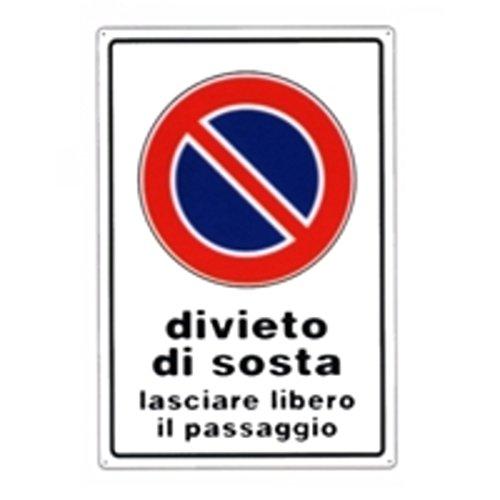 CARTELLO DIVIETO DI SOSTA 20x 30 ALLUMINIO [TARGOTIMBRI ]