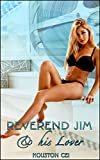 Reverend Jim & His Lover: Book 1 of 'A Pastor's Passion'