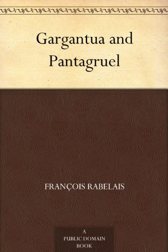 Gargantua and Pantagruel (English Edition)