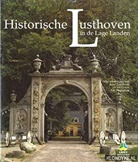 Historische lusthoven in de Lage Landen (Groen boekerij) (Dutch Edition)