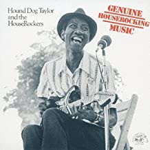hound dog taylor genuine houserockin music