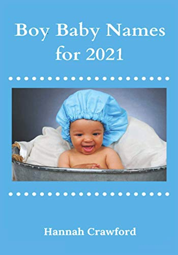 Boy Baby Names for 2021