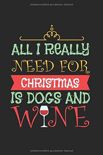 Diabetes Tagebuch: Wein Glas Weihnachten Hunde Witziges Geschenk Typ 1 & Typ 2, 120 Seiten, 59 Wochen, 6X9 (Ca. A5), Blutzuckertagebuch, Hypertonietagebuch