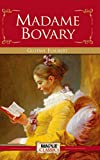 MADAME BOVARY : Annotated . (English Edition)