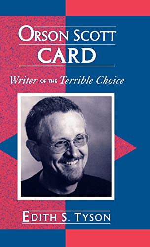 Orson Scott Card: Writer of the Terrible Choice: 10