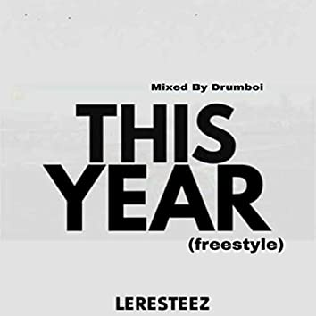 This Year (Freestyle)