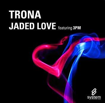 Jaded Love