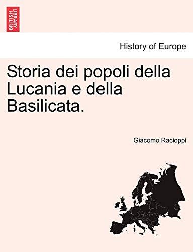 Racioppi, G: Storia dei popoli della Lucania e della Basilic