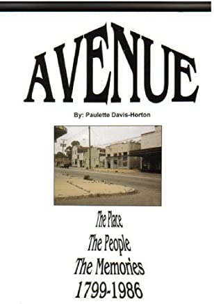 Avenue...The Davis Avenue Story 1799-1986: It began with an old Spanish trail...