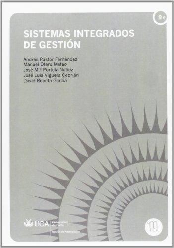 Sistemas integrados de gestión: 10 (Manuales. Ingenierías y Arquitectura)