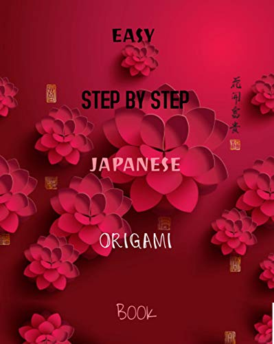 Easy Step By Step Japanese Origami Washi Book (English Edition)