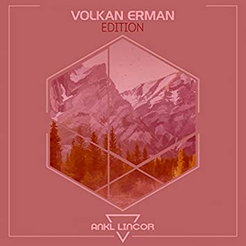 Volkan Erman Edition