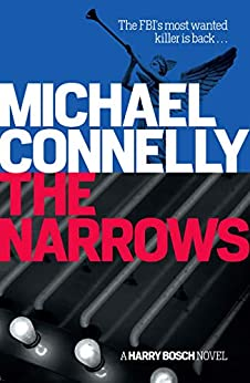 The Narrows (Harry Bosch Book 10) by [Michael Connelly]