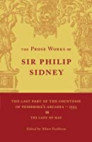 The Last Part of the Countesse of Pembrokes 'Arcadia': Volume 2: The Lady of May by Philip Sidney(2012-03-29)