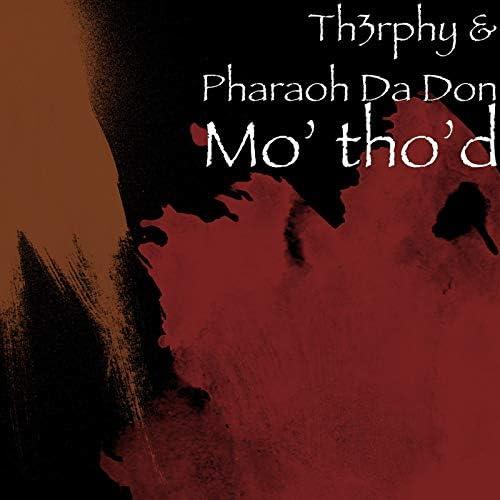 Th3rphy & Pharaoh Da Don