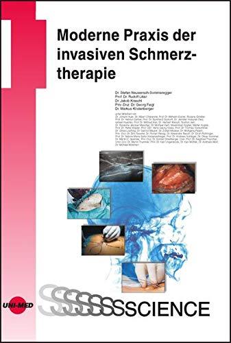 Moderne Praxis der invasiven Schmerztherapie (UNI-MED Science)