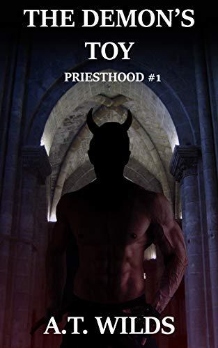 The Demon's Toy: PRIESTHOOD #1