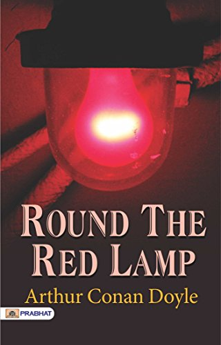 Round the Red Lamp (English Edition)