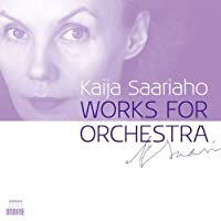 Saariaho: Works for Orchestra (2012-02-28)