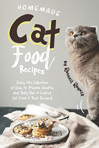 Homemade Cat Food Recipes: Enjoy this Collection of...