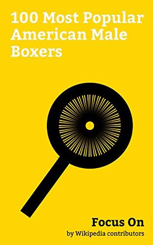 Focus On: 100 Most Popular American Male Boxers: Robert Shapiro (lawyer), Danny Trejo, Jorge Masvidal, Kimbo Slice, Mickey Rourke, George Wallace, Bob ... Rubin Carter, etc. (English Edition)