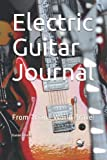 Electric Guitar Journal: From Triana World Travel