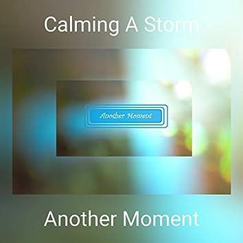 Calming A Storm