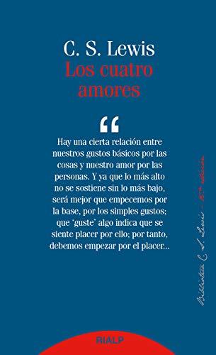 Los cuatro amores (Biblioteca C. S. Lewis nº 4)