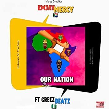 Our Nation (feat. Greezbeats)