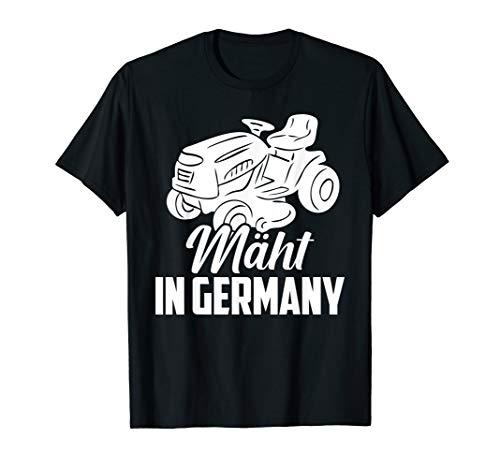 Mäht in Germany Rasenmäher Gärtner Garten Rasen T-Shirt