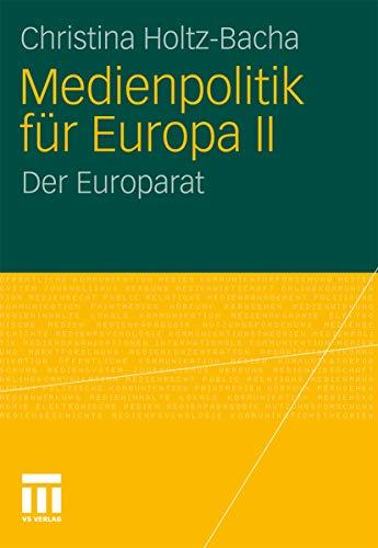 Medienpolitik für Europa II: Der Europarat