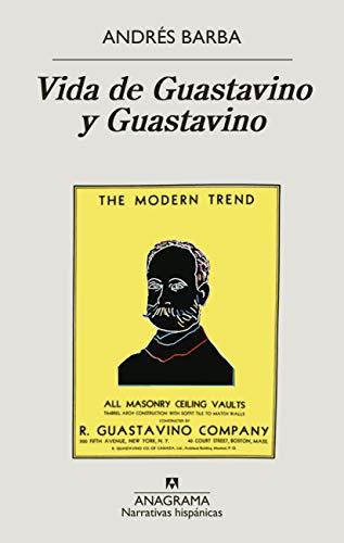 Vida de Guastavino y Guastavino (Narrativas hispánicas nº 656)