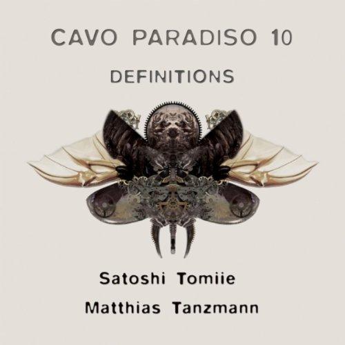 Cavo Paradiso 10 Definitions (Mixed By Matthias Tanzmann)