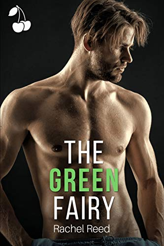 The Green Fairy: A Love Triangle and Single Dad Story