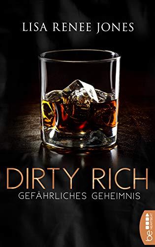 Dirty Rich - Gefährliches Geheimnis (New York Office Romance 5)