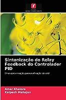 Sintonização do Relay Feedback do Controlador PID